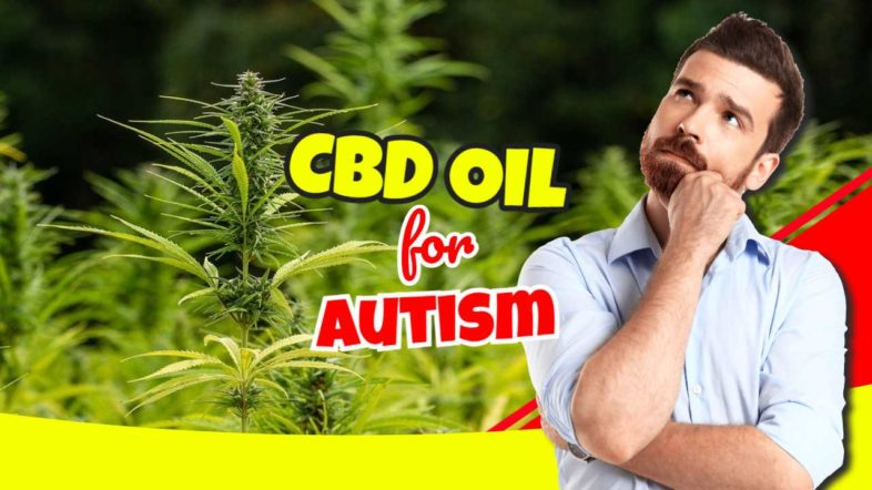 """Featured Image with the Text:""""CBD oil for autism""""."""