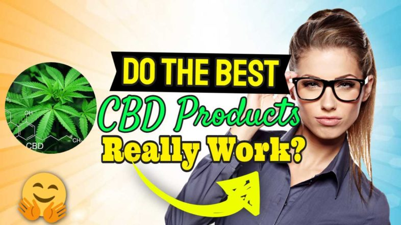 """Featured Image text: """"Do CBD Cannabidiol Products Work?"""""""